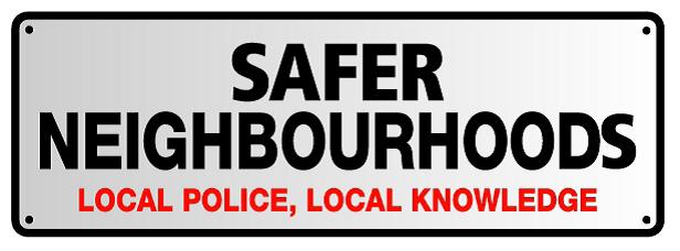 Safer Neighbourhoods Street Sign